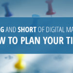 The-Long-and-Short-of-Digital-Marketing-How-to-Plan-Your-Time-IMG