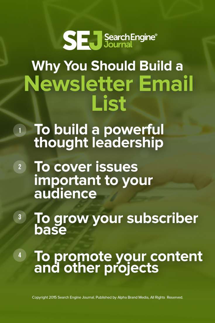 Why You Should Build a Newsletter Email List