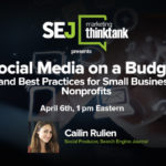 Next #SEJThinkTank: Social Media On A Budget