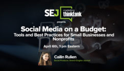 #SEJThinkTank Recap: Social Media on a Budget: Best Practices, Tools for SB & Non-Profts