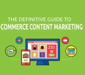 How to Master E-Commerce Content Marketing