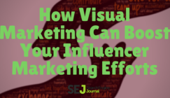 Boost Influencer Outreach With Visual Marketing