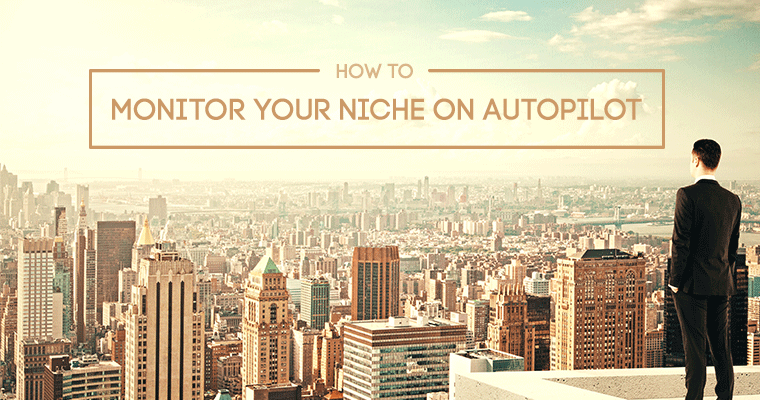 Monitor Your Niche on Autopilot Using Ahrefs | SEJ