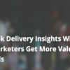 Get Value From Ads With Facebook Deliver Insights