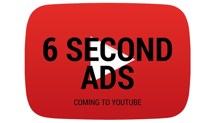 Unskippable Six Second Ads Coming to YouTube