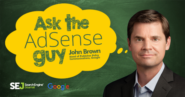 Google's John Brown on AdSense Install & Content