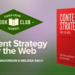 #SEJBookClub: Content Strategy for the Web | SEJ