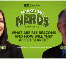 Casey Markee on How BLE Beacons Will Affect Search #MarketingNerds