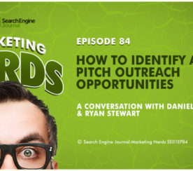 Ryan Stewart on How to Identify & Pitch Outreach Opportunities #MarketingNerds
