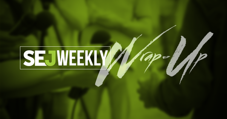 SEJ Wrap-Up: 3 Recent Google Updates You Need to Know About Today & Build Links This Weekend