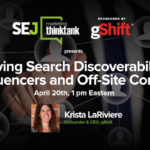 #SEJThinkTank: Improve Your Search Discoverability | SEJ