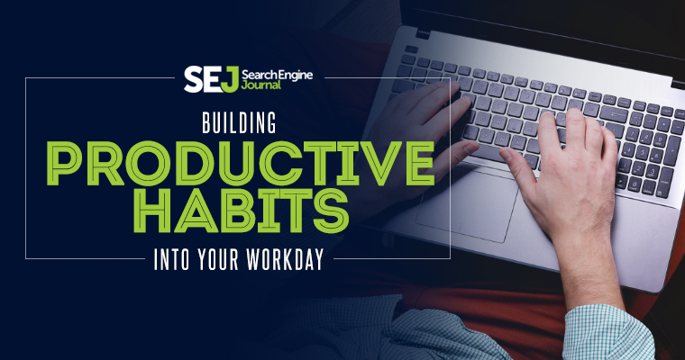 How to be Productive While at Work