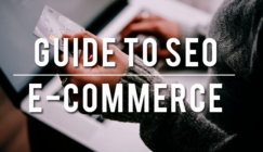 Guide to SEO for Ecommerce