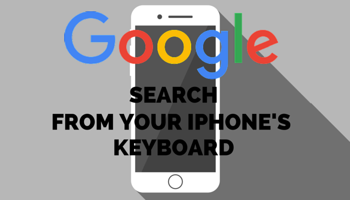 Search from Your iPhone's Keyboard with New Google Gboard