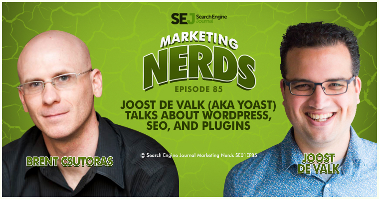 Joost de Valk (aka Yoast) Talks WordPress, SEO, and Plugins on #MarketingNerds