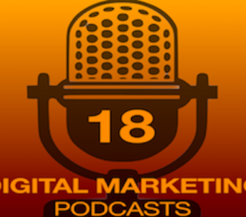 18 of the Best Digital and Social Media Marketing Podcasts