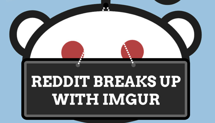 Reddit Breaks Up With Imgur, Releases Its Own Image Uploading Tool