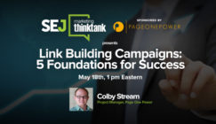 Next #SEJThinkTank: 5 Foundations for Link Building Success