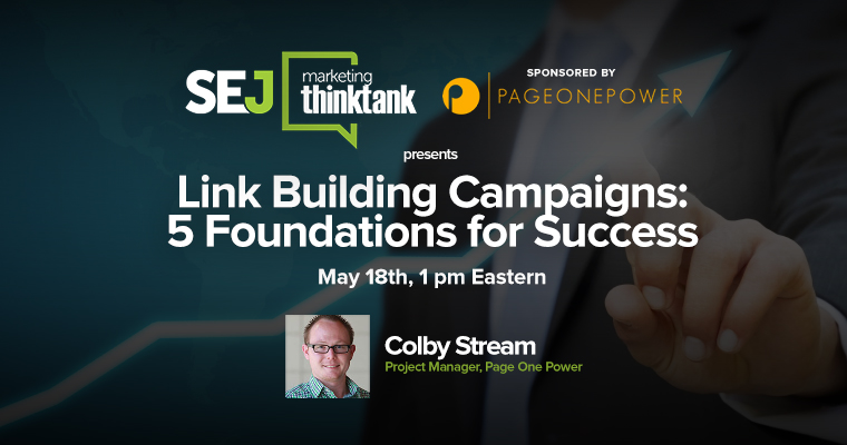 #SEJThinkTank Recap: 5 Foundations for Link Building Success