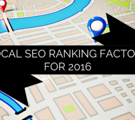New Study Reveals Top Local SEO Ranking Factors for 2016