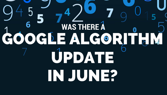 Data Suggests A Google Algorithm Update Occurred in June 2016