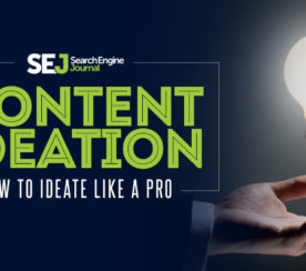 Create Content With These Content Ideation Tips