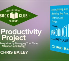 This Author Identified Which Productivity Methods Work and Which Don't #SEJBookClub