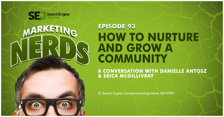 Erica McGillivray on Nurturing and Growing a Community #MarketingNerds