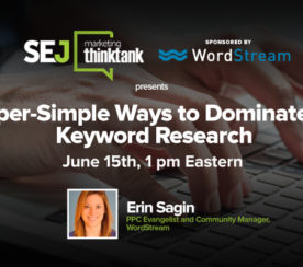 #SEJThinkTank Recap: 5 Super Simple Ways to Dominate PPC Keyword Research