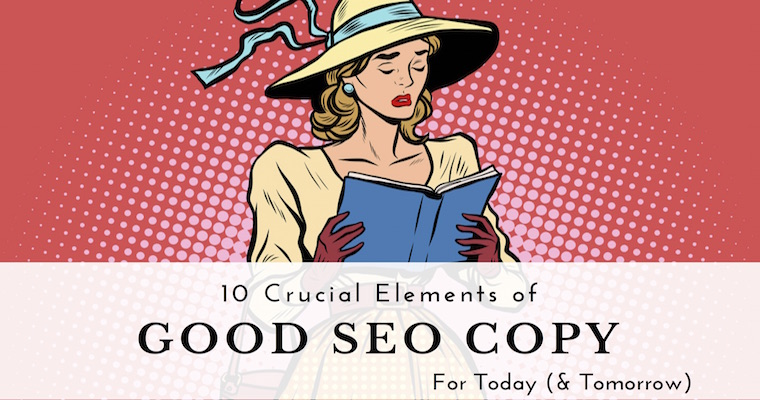 10 Elements of Good SEO Copy