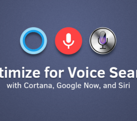 Optimizing for Voice Search with Siri, Google Now, and Cortana