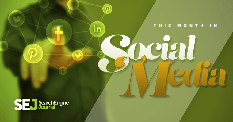 This Month in Social Media: Updates from July 2016