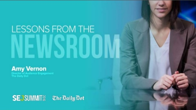 Amy Vernon of The Daily Dot #SEJSummit: Lessons from the Newsroom