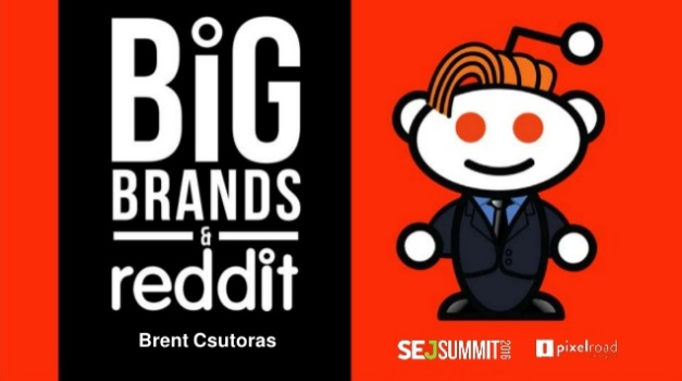 Brent Csutoras of Search Engine Journal #SEJSummit: Big Brand and Reddit