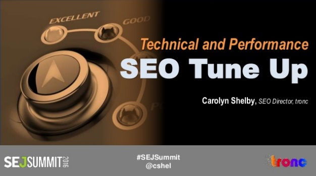Carolyn Shelby #SEJSummit: SEO Tune Up