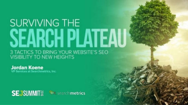 Jordan Koene of Searchmetrics #SEJSummit: Surviving the Search Plateau