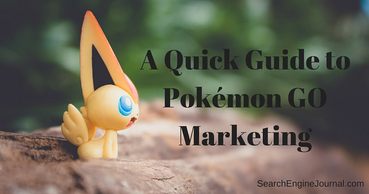 A Quick Guide to Pokémon GO Marketing by @wonderwall7