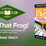 Stop Procrastinating and Eat That Frog! #SEJBookClub | SEJ