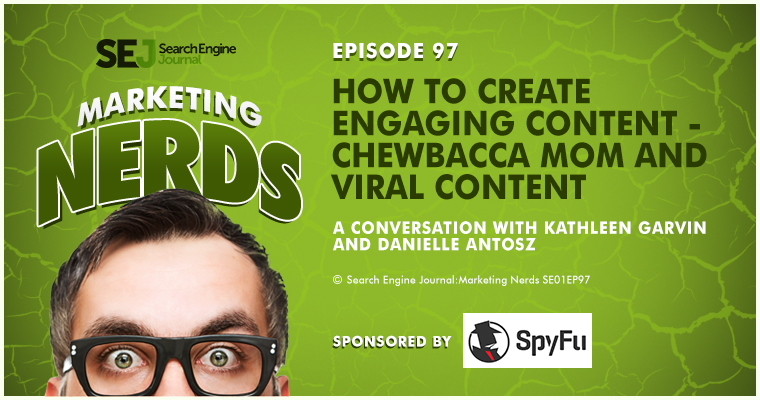 Kathleen Garvin of Penny Hoarder on Creating Engaging Content and #ChewbaccaMom #MarketingNerds
