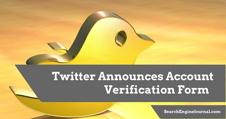 Twitter Announces Form to Verify Account