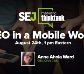 #SEJThinkTank Recap: Latest Mobile SEO Trends