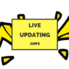 Live-Updating AMPs Now Available for Beta Testing