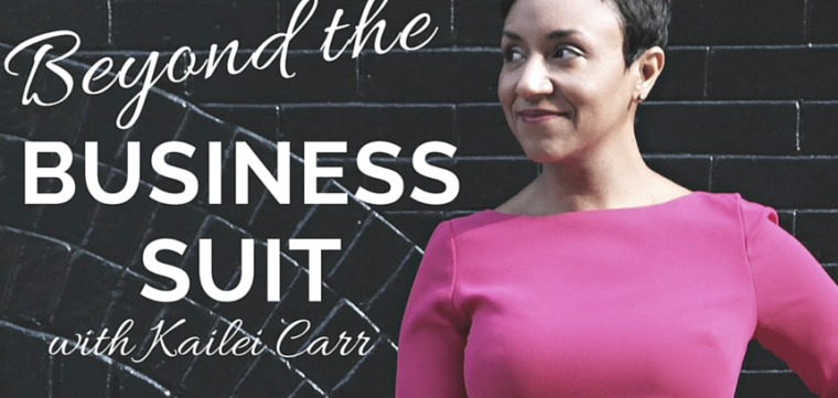 beyond the business suit podcast