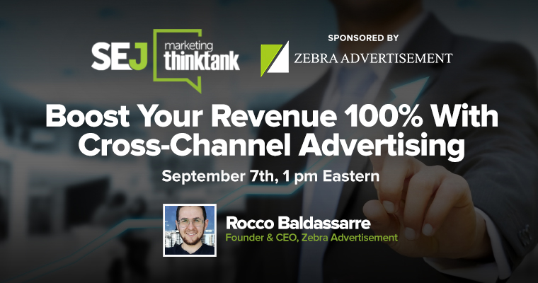 #SEJThinkTank Recap: How to Double Your Revenue With PPC and Social Ads