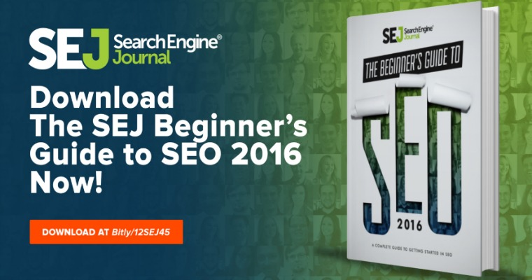 For SEOs, by SEOs: SEJ's New 2016 SEO Guide