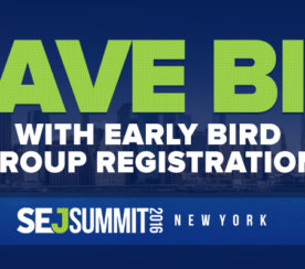 Save BIG with Early Bird Group Registration for #SEJSummit