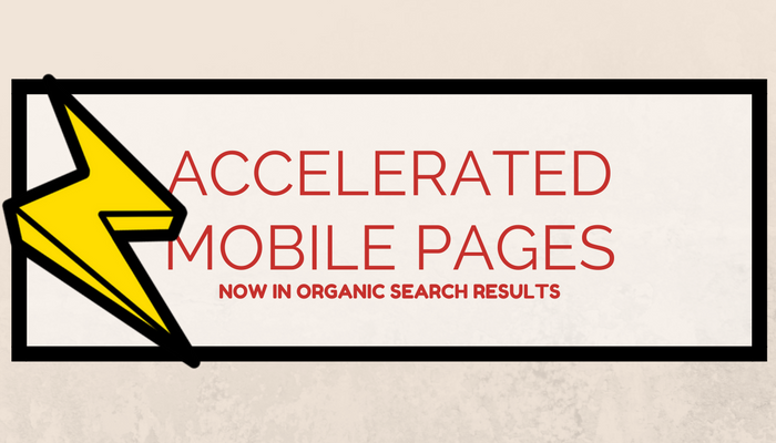 Accelerated Mobile Pages (AMPs) Now Indexed in Organic Search Results