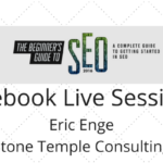 Facebook Live Sessions- Eric Enge