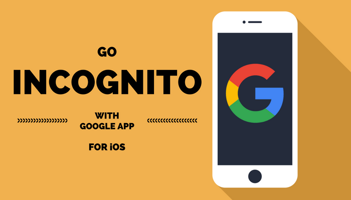 Google's iOS App Now Has Incognito Mode, + More in Latest Update