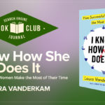 "#SEJBookClub: 5 Success Tips from ""I Know How She Does It"" 